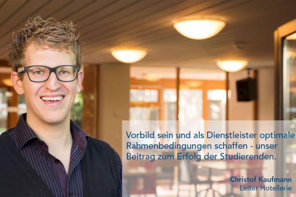 Christof Kaufmann – Leiter Hotellerie
